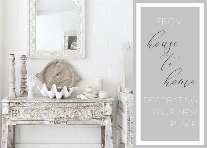 From House to Home_ Decorating your new home